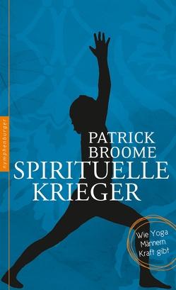 Spirituelle Krieger von Broome,  Patrick