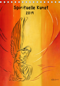 Spirituelle Kunst 2019 (Tischkalender 2019 DIN A5 hoch) von Zacharias,  Marita