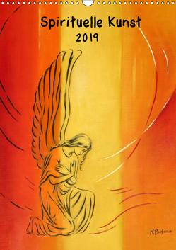 Spirituelle Kunst 2019 (Wandkalender 2019 DIN A3 hoch) von Zacharias,  Marita