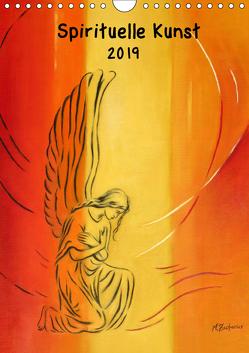 Spirituelle Kunst 2019 (Wandkalender 2019 DIN A4 hoch) von Zacharias,  Marita