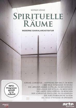 Spirituelle Räume – Moderne Sakralarchitektur von Köhne,  Werner