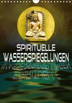 Spirituelle Wasserspiegelungen (Wandkalender 2019 DIN A4 hoch) von Brunner-Klaus,  Liselotte