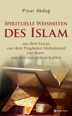 Spirituelle Weisheiten des Islam von Akdag,  Pinar