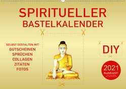 Spiritueller Bastelkalender (Wandkalender 2021 DIN A2 quer) von by Mario Weigt,  BuddhaART