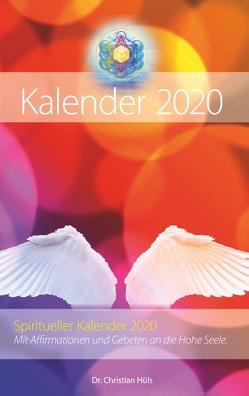 Spiritueller Kalender 2020 von Hüls,  Dr. Christian