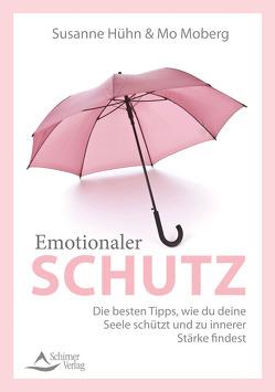 Spiritueller und emotionaler Schutz von Hühn,  Susanne, Moberg,  Mo