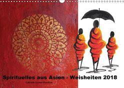 Spirituelles aus Asien – Weisheiten 2018 (Wandkalender 2018 DIN A3 quer) von Gerner-Haudum,  Gabriele