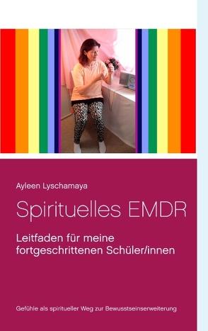 Spirituelles EMDR von Lyschamaya,  Ayleen