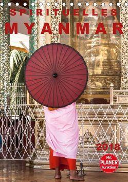 SPIRITUELLES MYANMAR 2018 (Tischkalender 2018 DIN A5 hoch) von Rost,  Sebastian