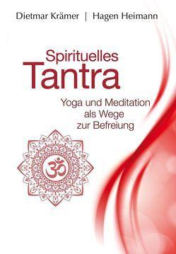 Spirituelles Tantra von Heimann,  Hagen, Krämer,  Dietmar