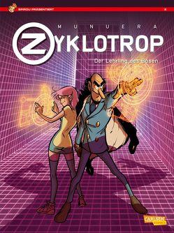 Spirou präsentiert 2: Zyklotrop II von Munuera,  José