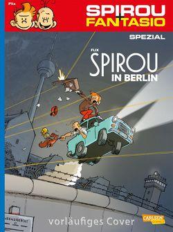 Spirou und Fantasio Spezial 31: Spirou in Berlin von Flix
