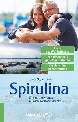 Spirulina von Oppermann,  Jutta