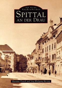 Spittal an der Drau von Herzog,  Jörg W., Prasch,  Hartmut