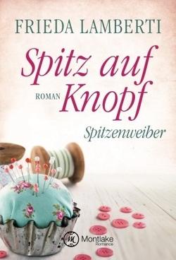 Spitz auf Knopf von Lamberti,  Frieda