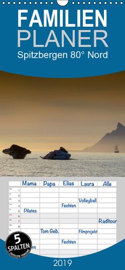 Spitzbergen 80° Nord – Familienplaner hoch (Wandkalender 2019 , 21 cm x 45 cm, hoch) von Weise,  Ralf