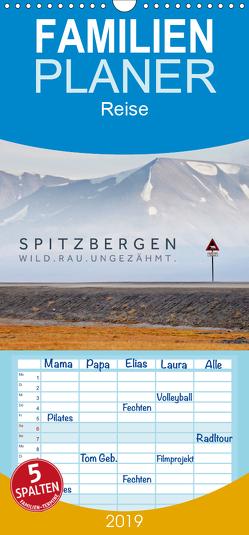Spitzbergen – Wild.Rau.Ungezähmt. – Familienplaner hoch (Wandkalender 2019 , 21 cm x 45 cm, hoch) von Jackson,  Lain