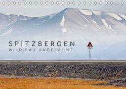 Spitzbergen – Wild.Rau.Ungezähmt. (Tischkalender 2018 DIN A5 quer) von Jackson,  Lain