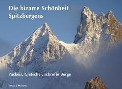 Spitzbergens bizarre Schönheit von Isele,  Klaus