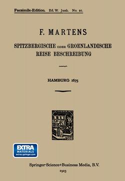 Spitzbergische oder Groenlandische Reise Beschreibung gethan im Jahr 1671 von Martens,  Friedrich