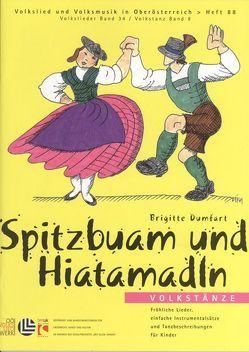 Spitzbuam und Hiatamadln von Dumfart,  Brigitte