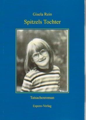 Spitzels Tochter von Rein,  Gisela