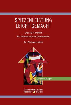 Spitzenleistung leicht gemacht von Weiss,  Christoph