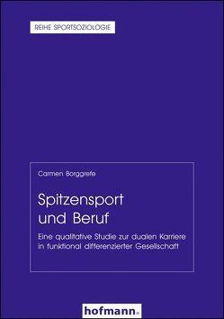 Spitzensport und Beruf von Borggrefe,  Carmen, Cachay,  Klaus, Digel,  Helmut