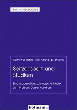 Spitzensport und Studium von Borggrefe,  Carmen, Cachay,  Klaus, Riedl,  Lars