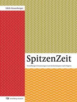 SpitzenZeit von Hessenberger,  Edith