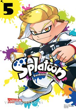 Splatoon 5 von Hinodeya,  Sankichi, Yamada,  Hiro