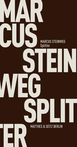 Splitter von Steinweg,  Marcus