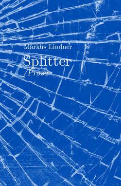 Splitter von Lindner,  Markus