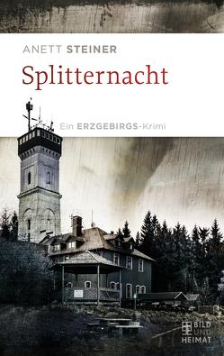 Splitternacht von Steiner,  Anett