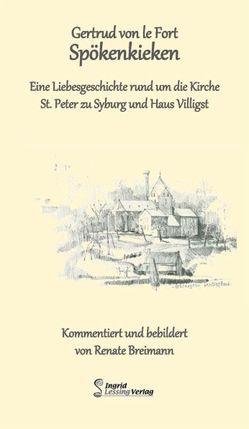 Spökenkieken von Breimann,  Renate, LeFort,  Gertrud von