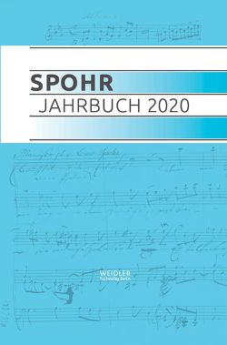 Spohr Jahrbuch 2020 von Louis Spohr Musikzentrum Braunschweig