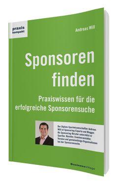 Sponsoren finden von Will,  Andreas