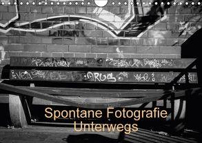 Spontane Fotografie Unterwegs (Wandkalender 2018 DIN A4 quer) von MP,  Melanie