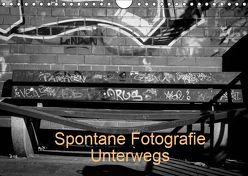Spontane Fotografie Unterwegs (Wandkalender 2019 DIN A4 quer) von MP,  Melanie