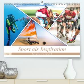 Sport als Inspiration (Premium, hochwertiger DIN A2 Wandkalender 2021, Kunstdruck in Hochglanz) von Gödecke,  Dieter