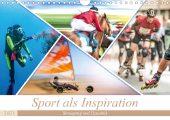 Sport als Inspiration (Wandkalender 2021 DIN A4 quer) von Gödecke,  Dieter