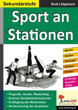 Sport an Stationen / Sekundarstufe von Lütgeharm,  Rudi