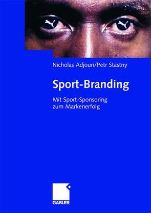 Sport-Branding von Adjouri,  Nicholas, Stastny,  Petr