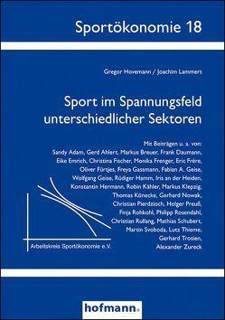 Sport im Spannungsfeld unterschiedlicher Sektoren von Hovemann,  Gregor, Lammert,  Joachim