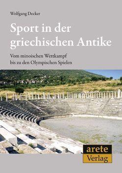 Sport in der griechischen Antike von Decker,  Wolfgang