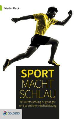Sport macht schlau von Beck,  Frieder