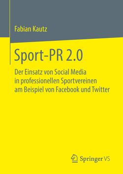 Sport-PR 2.0 von Kautz,  Fabian