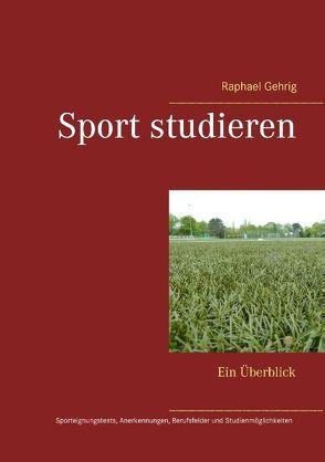 Sport studieren von Gehrig,  Raphael