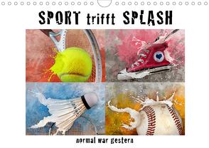 SPORT trifft SPLASH – normal war gestern (Wandkalender 2020 DIN A4 quer) von Kraetschmer,  Marion