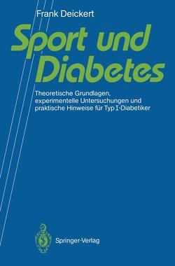Sport und Diabetes von Deickert,  Frank
